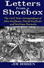 Letters from a Shoebox: The Civil War…