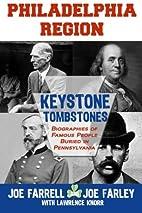 Keystone Tombstones Philadelphia Region:…
