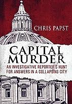 Capital Murder: An Investigative Reporter's…