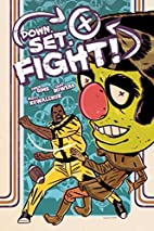 Down. Set. Fight! by Chad Bowers