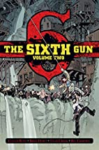 The Sixth Gun Deluxe Edition Volume 2 by…