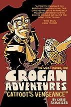 The Crogan adventures : catfoot's…