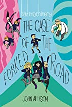 Bad machinery Volume 7: The case of the…