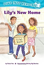 Lily's New Home (Confetti Kids) by…