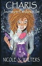Charis: Journey to Pandora's Jar by Nicole…