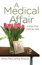A Medical Affair by Anne McCarthy Strauss