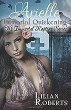 Arielle Immortal Quickening (The Immortal…