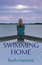 Swimming Home by Ruth Mancini