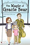 Jack Williams: The Magic of Gracie Bear