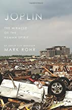 Joplin : The Miracle of the Human Spirit by…