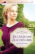 Bluegrass Bachelors (Maid to Love / Betting…