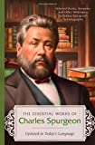 Spurgeon, Charles: ESSENTIAL WORKS OF CHARLES SPURGEON