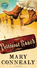 Petticoat Ranch (Lassoed in Texas, Book 1)…