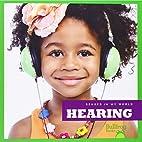 Hearing (Bullfrog Books: Senses in My World)…
