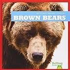 Brown Bears (Bullfrog Books: My First Animal…