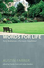 Words for Life: Forty Meditations by Austin…