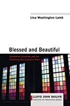 Blessed and beautiful : multiethnic churches…