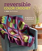 Reversible Color Crochet: A New Technique by…