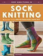 New Directions In Sock Knitting: 18…