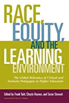 Race, Equity, and the Learning Environment:…