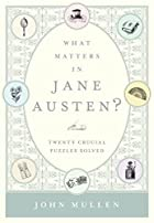 What Matters in Jane Austen?: Twenty Crucial…