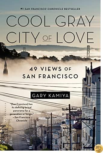 TCool Gray City of Love: 49 Views of San Francisco