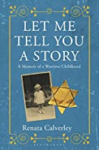 Let Me Tell You a Story: A Memoir of a…