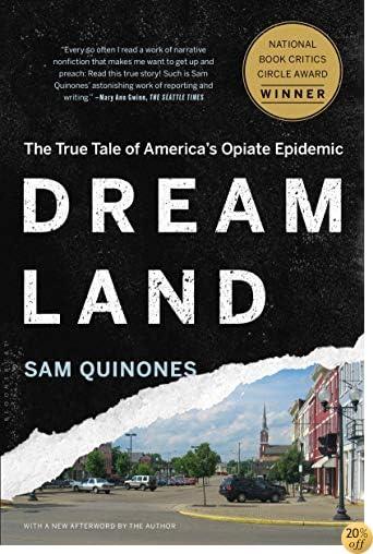 TDreamland: The True Tale of America's Opiate Epidemic