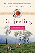 Darjeeling: The Colorful History and…