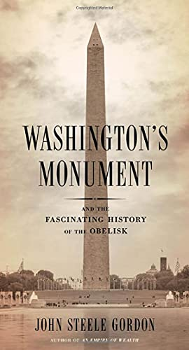 washingtons-monument-and-the-fascinating-history-of-the-obelisk