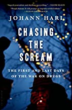 Chasing the Scream: The First and Last Days…