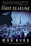 Byrd, Max: The Paris Deadline