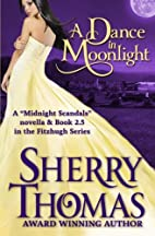 A Dance in Moonlight [novella] by Sherry…