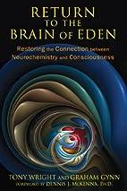 Return to the Brain of Eden: Restoring the…