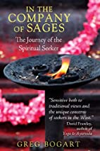 In the Company of Sages: The Journey of the…