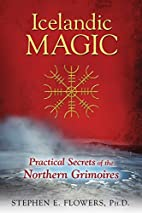 Icelandic Magic: Practical Secrets of the…