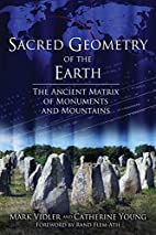 Sacred Geometry of the Earth: The Ancient…