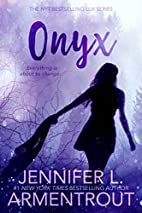 Onyx (A Lux Novel) by Jennifer L. Armentrout