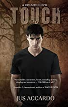 Touch (A Denazen Novel) by Jus Accardo
