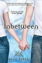 Inbetween (Kissed by Death) by Tara Fuller