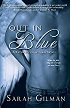 Out In Blue : RETURN TO SANCTUARY - Book One…