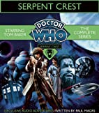 Doctor Who: Serpent Crest by Paul Magrs