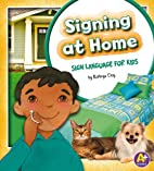 Signing at Home: Sign Language for Kids (A+…
