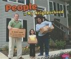 People in My Neighborhood (Pebble Plus: My…