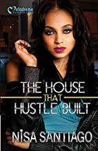The House that Hustle Built - Part 1 by Nisa…