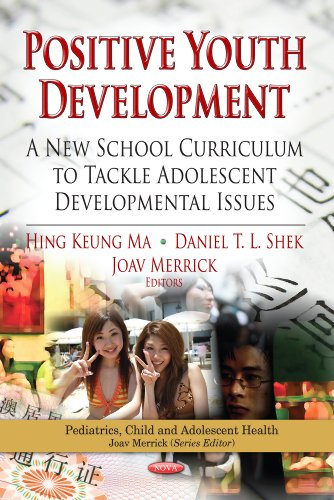 positive-youth-development-a-new-school-curriculum-to-tackle-adolescent-developmental-issues-pediatrics-child-and-adolescent-health