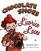 Chocolate Shoes with Licorice Laces by…