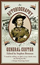 An Autobiography of General Custer by…