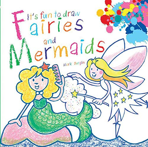 its-fun-to-draw-fairies-and-mermaids