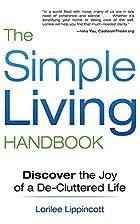 The Simple Living Handbook: Discover the Joy…